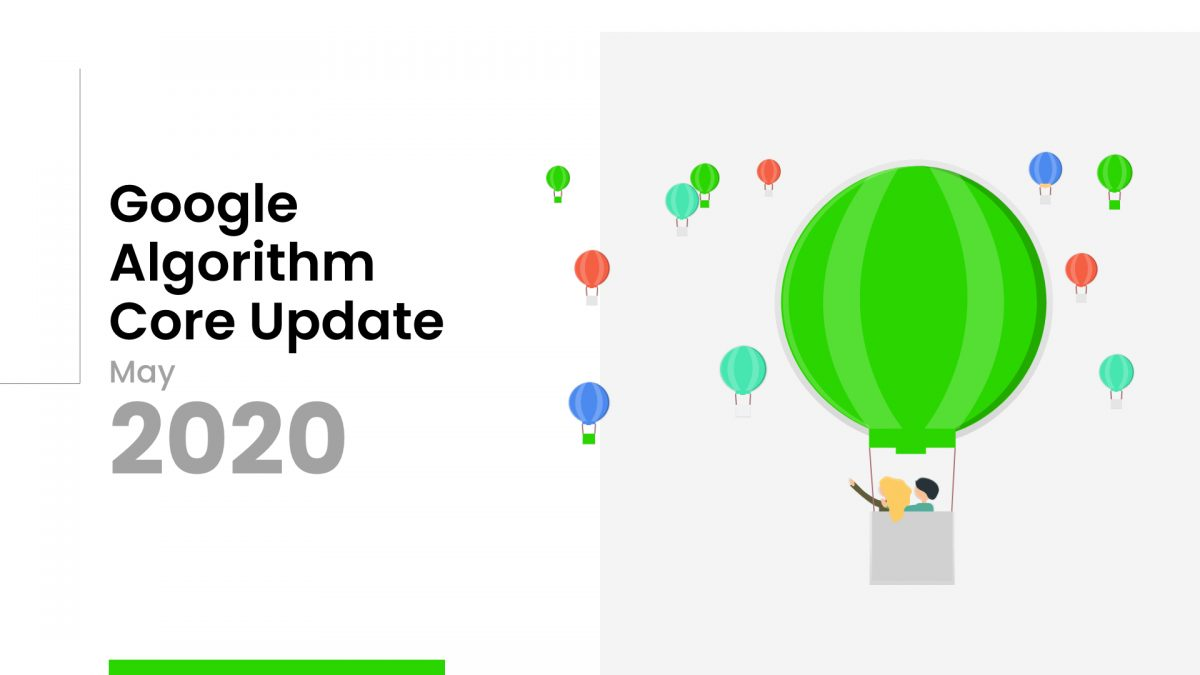 Google algorithm update May 2020