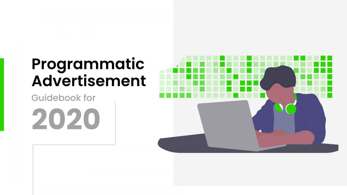 A complete guide book on Programmatic advertising