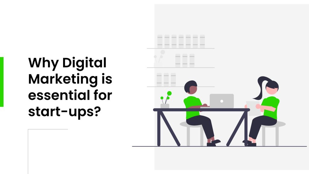 Digital marketing For start ups
