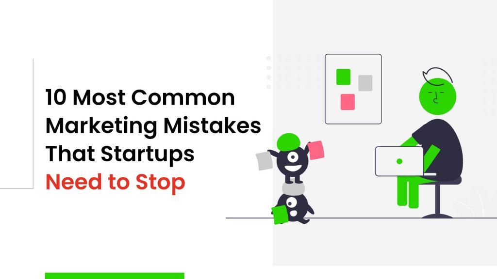 Startups Marketing Mistakes